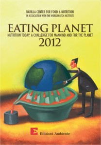 BARILLA CENTER FOR FOOD & NUTRITION EATING PLANET 2012